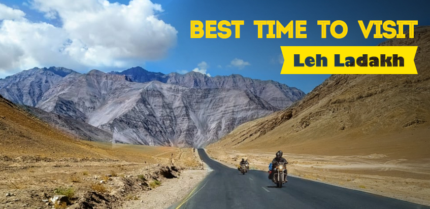 Best Time To Visit Leh Ladakh in 2022