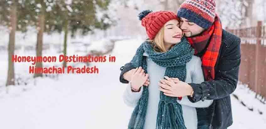 Romance in the Lap of Nature: Best Honeymoon Destinations in Himachal Pradesh